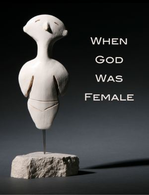 When God Was Female Cover